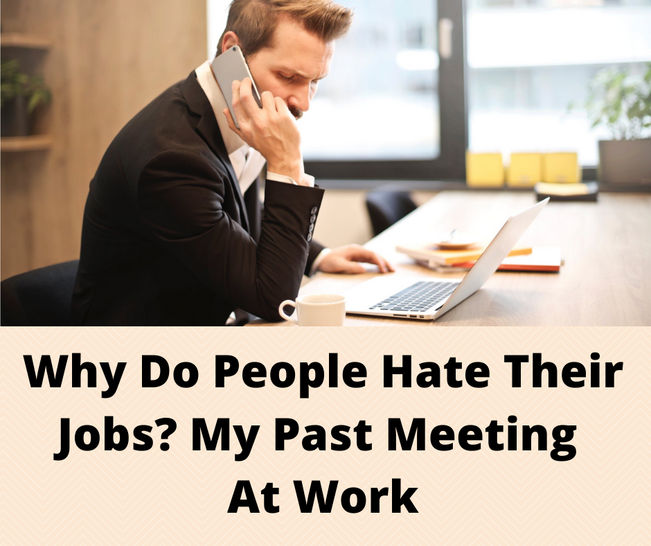Why do people hate their jobs- Main