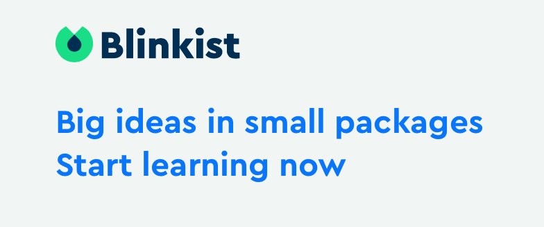 Blinkist reviews- big ideas small packages
