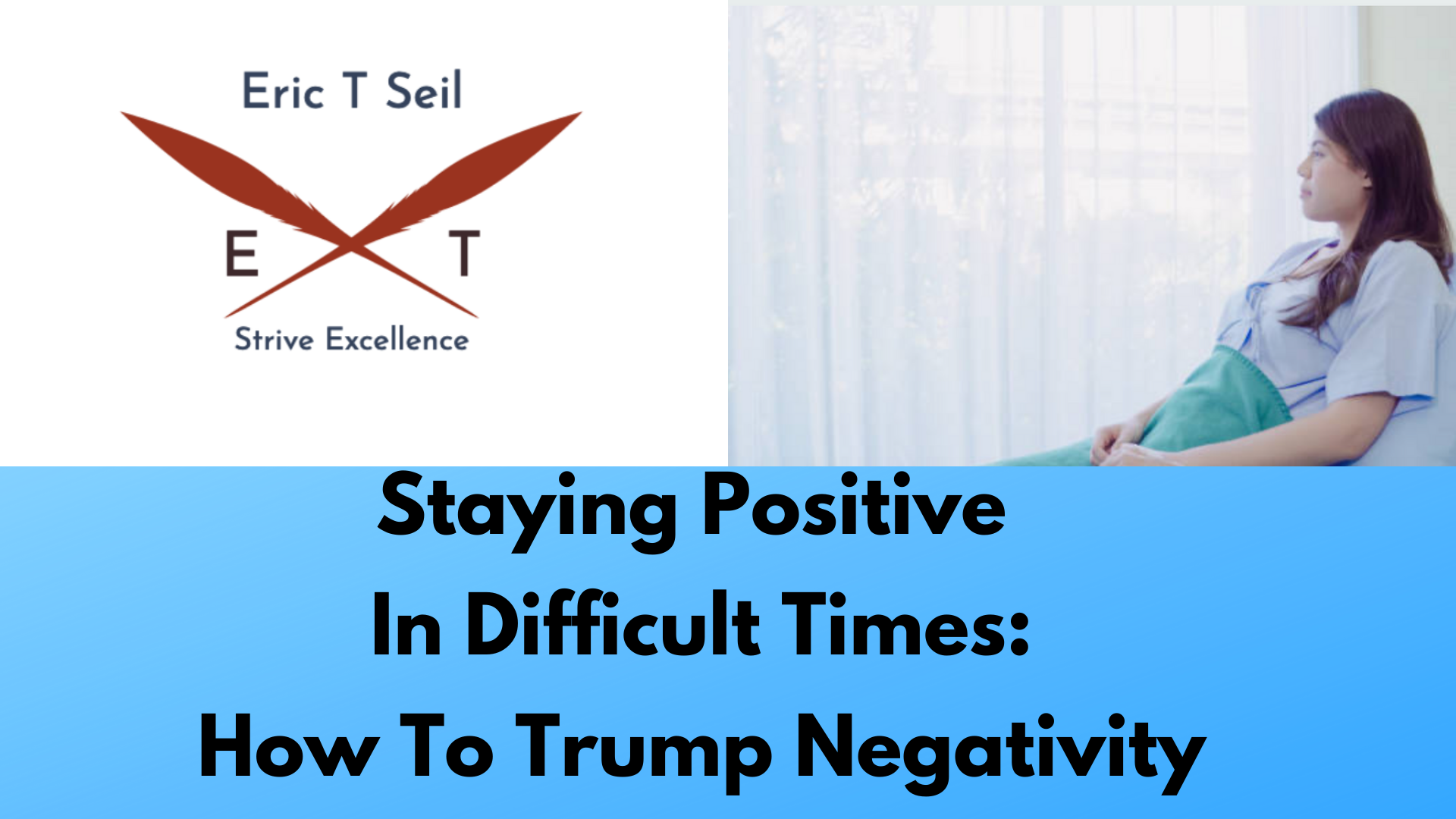 Staying Positive In Difficult Times- Main