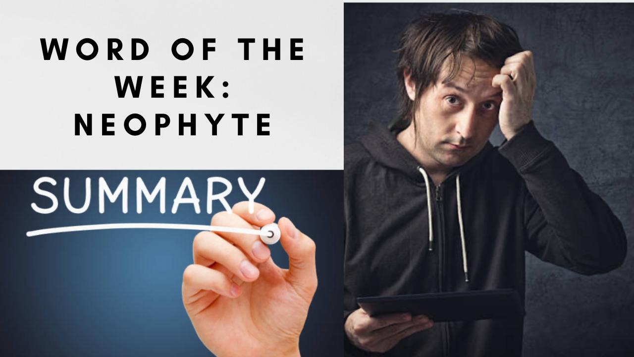 Neophyte- Main