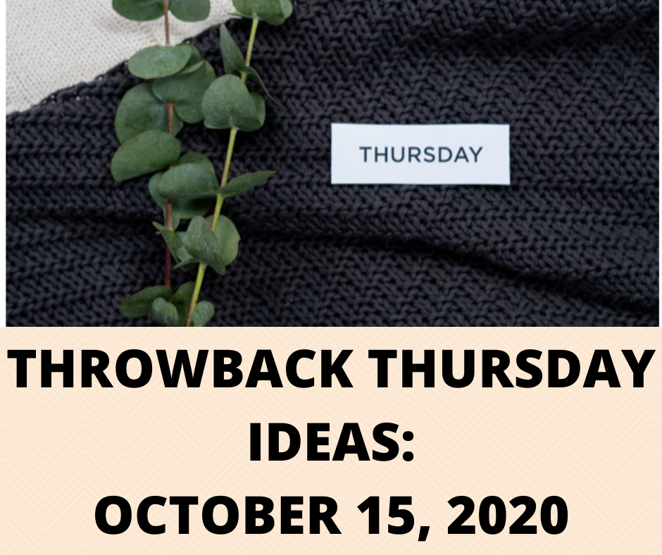 Throwback Thursday Ideas- Main